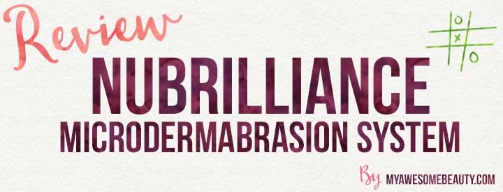 Nubrilliance microdermabrasion system