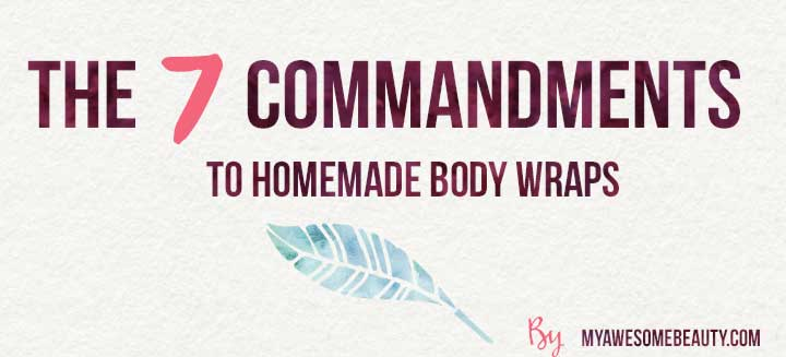 7 commandments to bodywraps