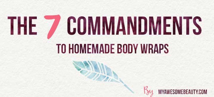 7 commandments to bodywraps