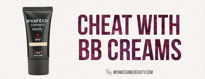 Cheat with BB creams