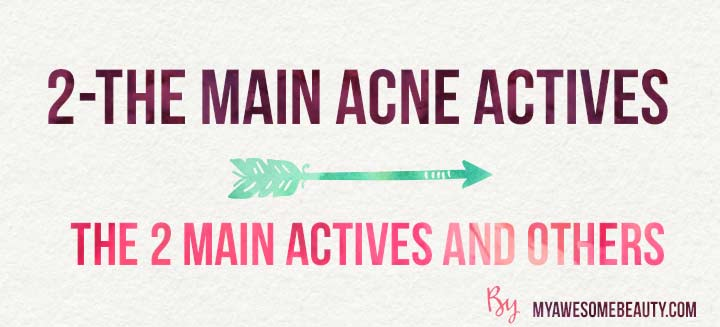the main acne actives