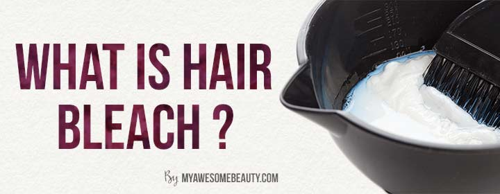 What is hair bleach ?