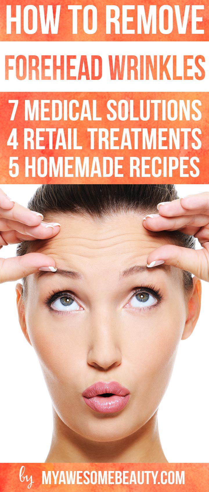 How To Get Rid Of Forehead Wrinkles Fast 16 Methods Treatments