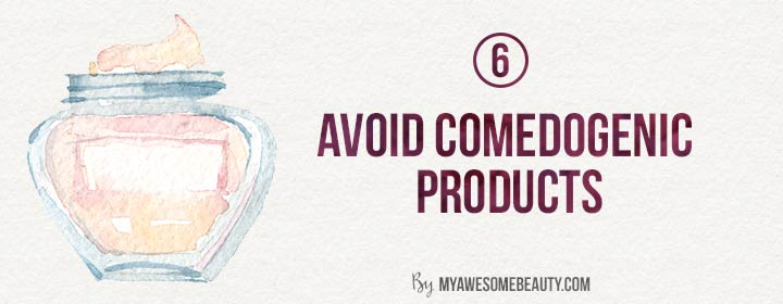 avoid comedogenic products