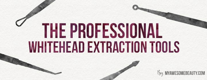 the professional whitehead extraction tools