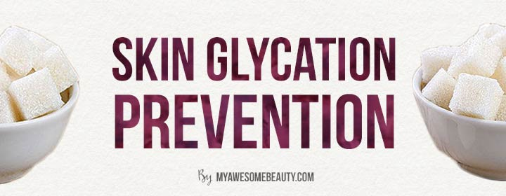 skin glycation prevention