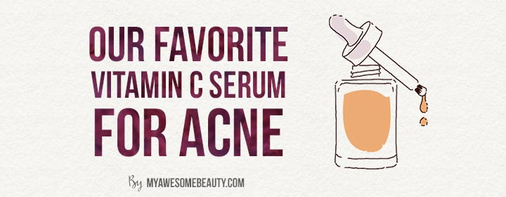 Our favourite vit C serum for acne