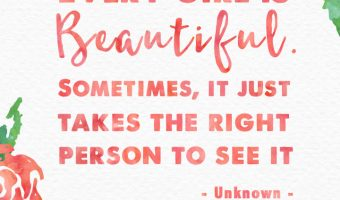 Every girl is beautiful. sometimes it just takes the right person to see it