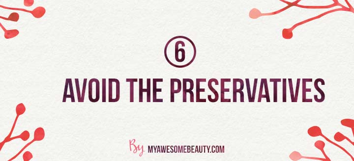 avoid preservatives to protect the scar