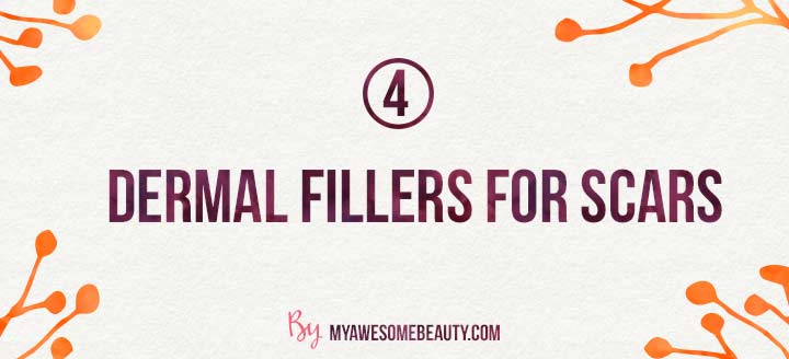 dermal fillers for scars