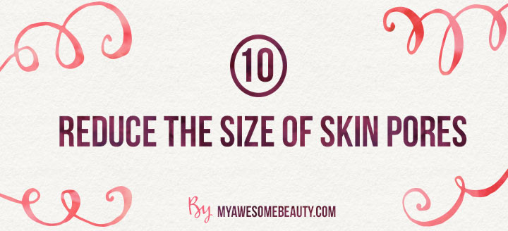 reduce the size of skin pores