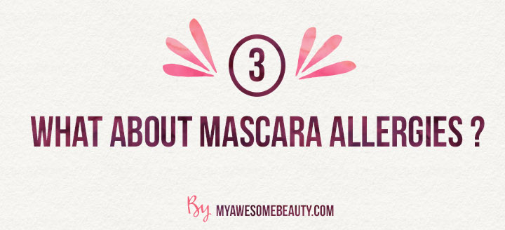What about mascara allergies?